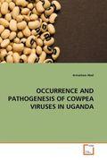OCCURRENCE AND PATHOGENESIS OF COWPEA VIRUSES IN UGANDA
