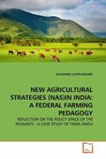 NEW AGRICULTURAL STRATEGIES (NAS)IN INDIA: A FEDERAL FARMING PEDAGOGY