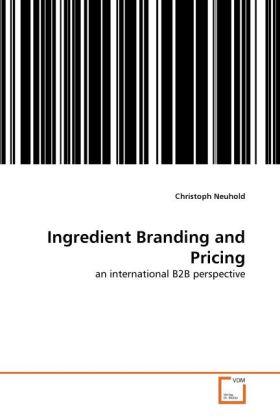 Ingredient Branding and Pricing als Buch von Ch...
