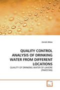 QUALITY CONTROL ANALYSIS OF DRINKING WATER FROM DIFFERENT LOCATIONS