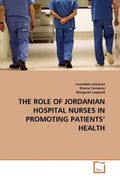 THE ROLE OF JORDANIAN HOSPITAL NURSES IN PROMOTING PATIENTS' HEALTH