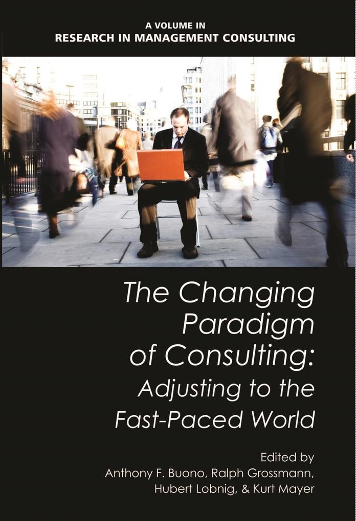 The Changing Paradigm of Consulting als eBook D...