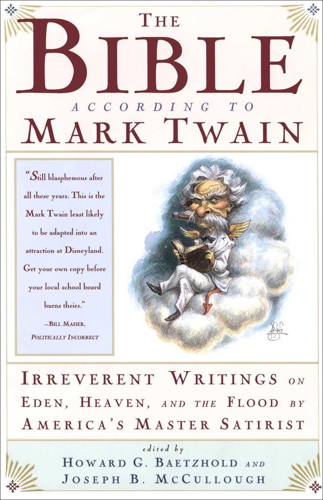 The Bible According to Mark Twain als Taschenbuch