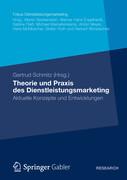 Theorie und Praxis des Dienstleistungsmarketing