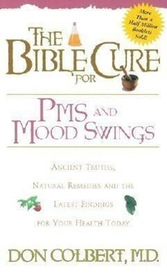The Bible Cure for PMS and Mood Swings als Taschenbuch