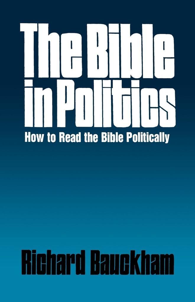 The Bible in Politics als Taschenbuch