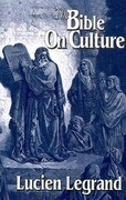 The Bible on Culture: Belonging or Dissenting?