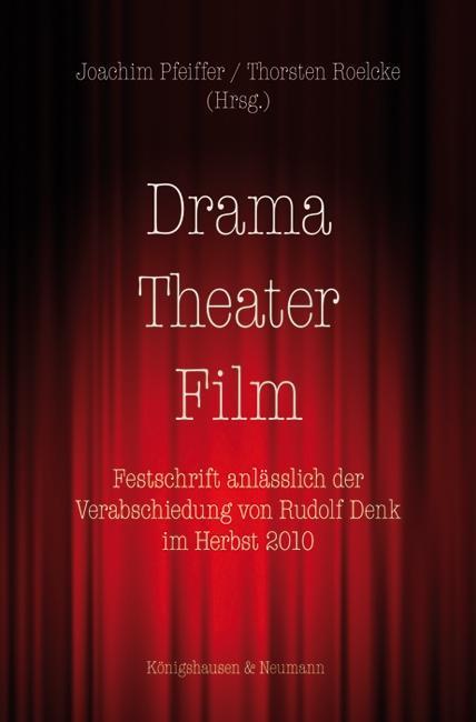 Drama - Theater - Film als Buch von