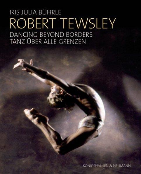 Robert Tewsley: Dancing beyond borders - Robert...