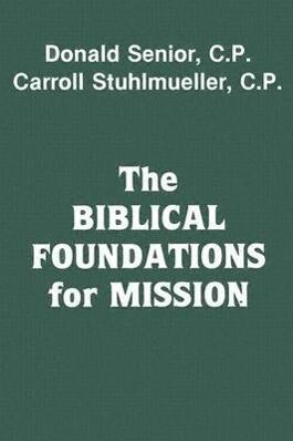 The Biblical Foundations for Mission als Taschenbuch