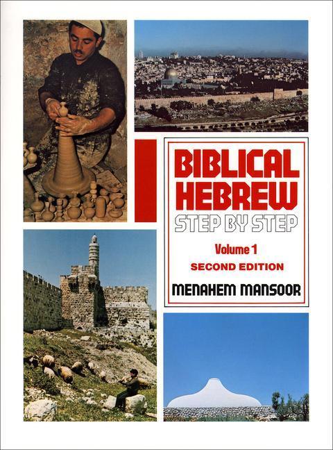 Biblical Hebrew Step by Step: Volume 1 als Taschenbuch