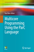Multicore Programming Using the ParC Language