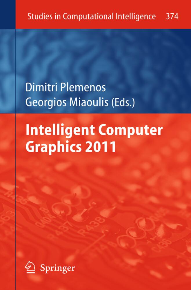 Intelligent Computer Graphics 2011 als Buch von