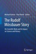 The Rudolf Mössbauer Story