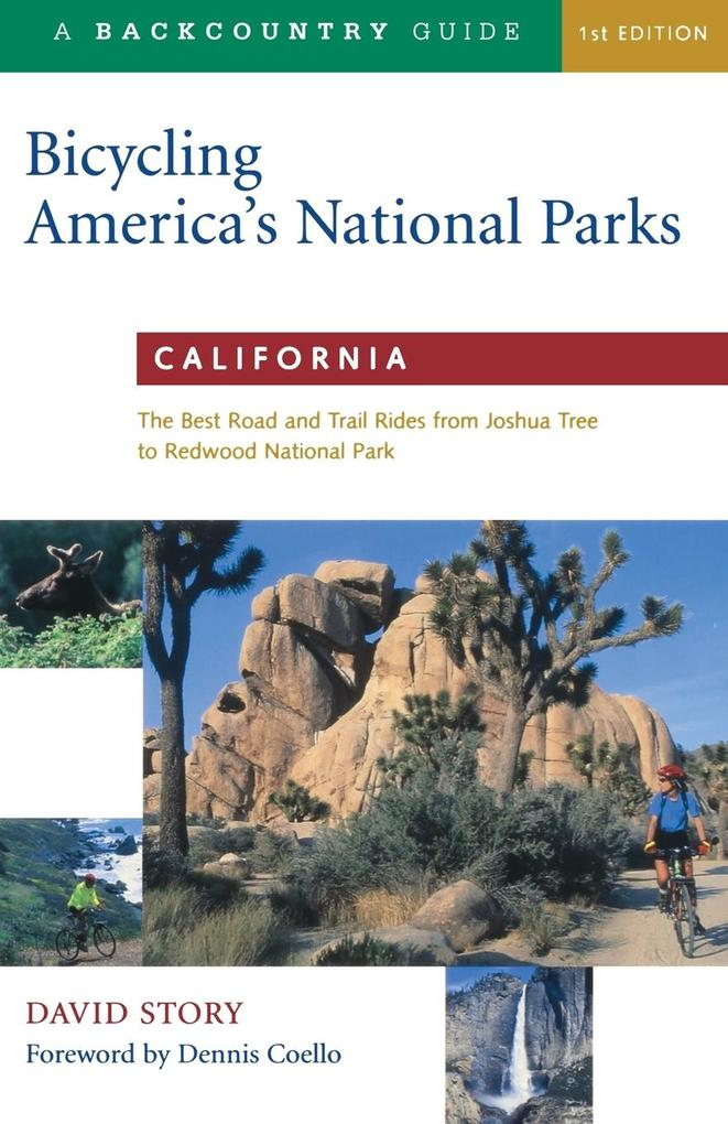 California: The Best Road and Trail Rides from Joshua Tree to Redwood National Park als Taschenbuch