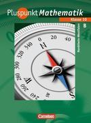 Pluspunkt Mathematik 10. Schuljahr. Schülerbuch Typ B. Kernlehrpläne Hauptschule Nordrhein-Westfalen