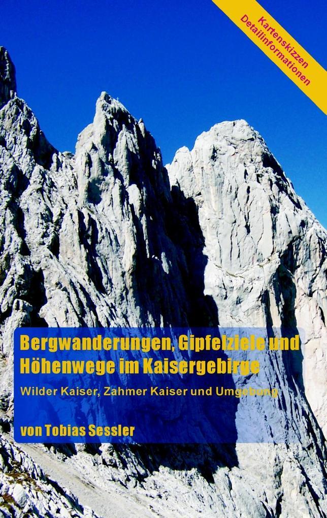 Bergwanderungen, Gipfelziele und Höhenwege im K...
