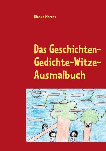 Das Geschichten-Gedichte-Witze-Ausmalbuch als B...