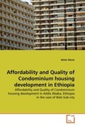 Affordability and Quality of Condominium housing development in Ethiopia