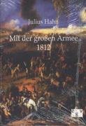 Mit der großen Armee 1812