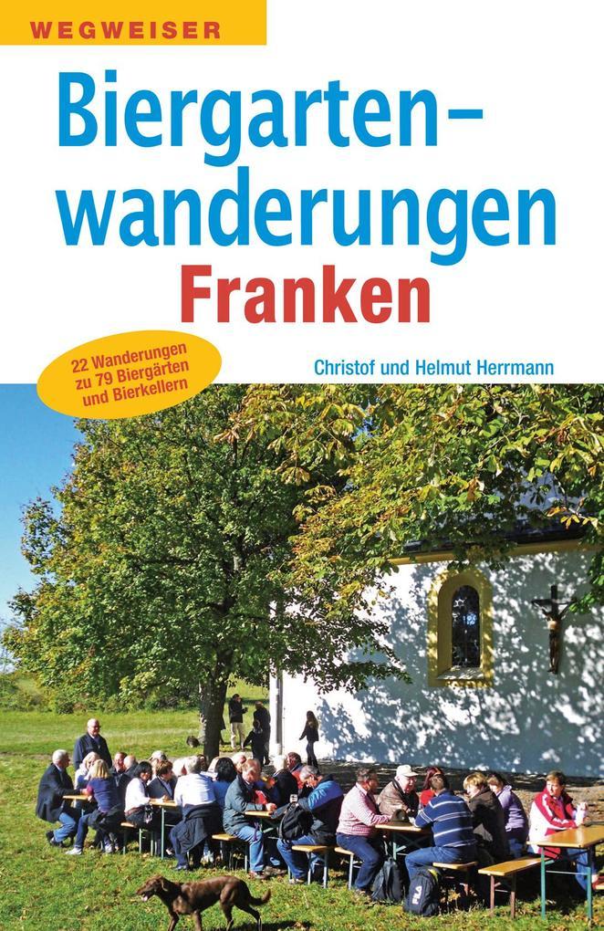 Biergartenwanderungen Franken als Buch