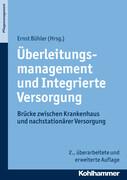 Überleitungsmanagement und Integrierte Versorgung