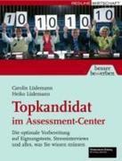 Topkandidat im Assessment-Center
