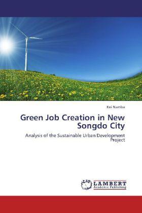 Green Job Creation in New Songdo City als Buch ...