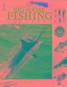 The Big-Game Fishing Handbook als Taschenbuch