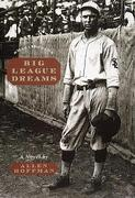 Big League Dreams: Meditations