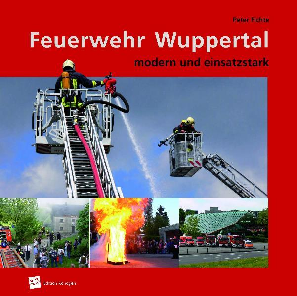 Feuerwehr Wuppertal als Buch von Peter Fichte
