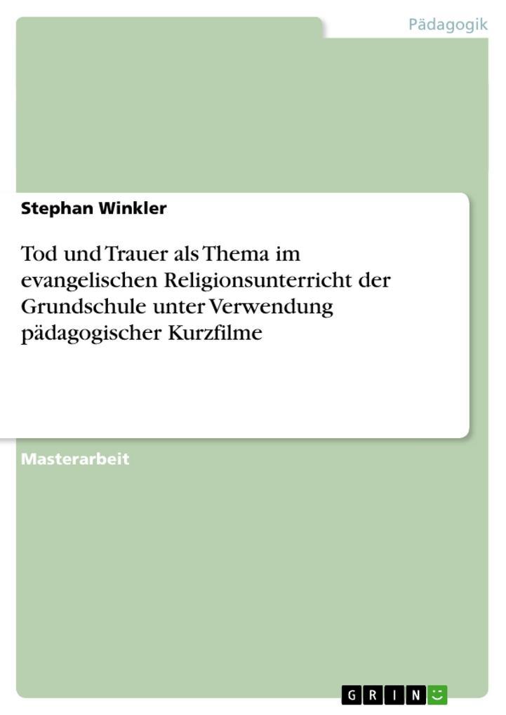 Tod und Trauer als Thema im evangelischen Relig...