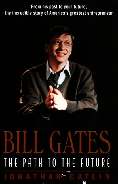 Bill Gates: The Path to the Future als Taschenbuch