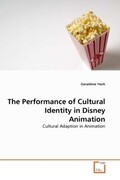 The Performance of Cultural Identity in Disney Animation