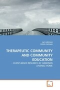 THERAPEUTIC COMMUNITY AND COMMUNITY EDUCATION