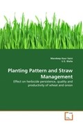 Planting Pattern and Straw Management