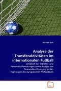 Analyse der Transferaktivitäten im internationalen Fußball