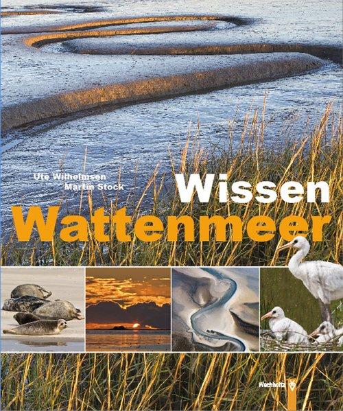 Wissen Wattenmeer als Buch von Ute Wilhelmsen, ...