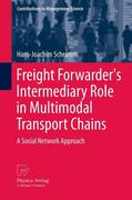 Freight Forwarder's Intermediary Role in Multimodal Transport Chains