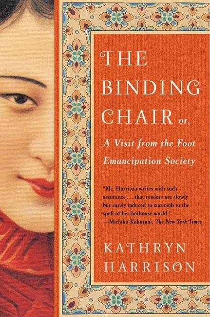 The Binding Chair: Or, a Visit from the Foot Emancipation Society als Taschenbuch