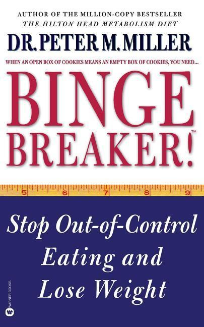 Binge Breaker!: Stop Out-Of-Control Eating and Lose Weight als Taschenbuch