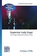 Superstar Lady Gaga