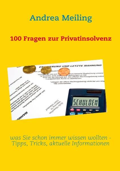 100 Fragen zur Privatinsolvenz als Buch von And...