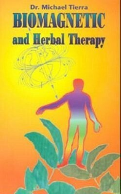 Biomagnetic and Herbal Therapy als Taschenbuch