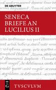 Epistulae morales ad Lucilium / Briefe an Lucilius. Bd.2