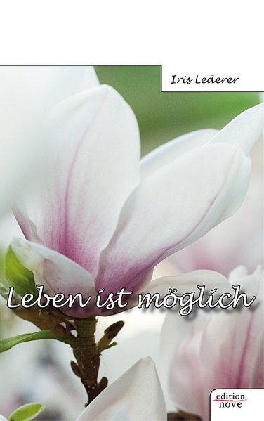 Leben ist möglich als Taschenbuch von Iris Lederer