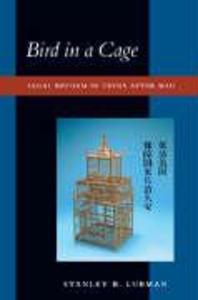 Bird in a Cage: Legal Reform in China After Mao als Taschenbuch