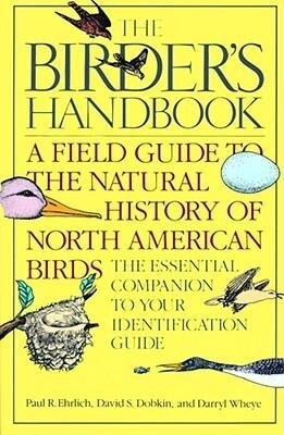The Birder's Handbook: A Field Guide to the Natural History of North American Birds: Including All Species That Regularly Breed North of Mexi als Taschenbuch
