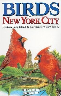 Birds of New York City: Including Western Long Island & Northeastern New Jersey - City Bird Guides als Taschenbuch