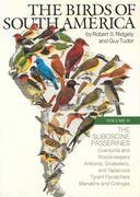 The Birds of South America: Vol. II, the Suboscine Passerines